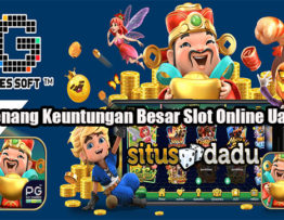 Cara Menang Keuntungan Besar Slot Online Uang Asli